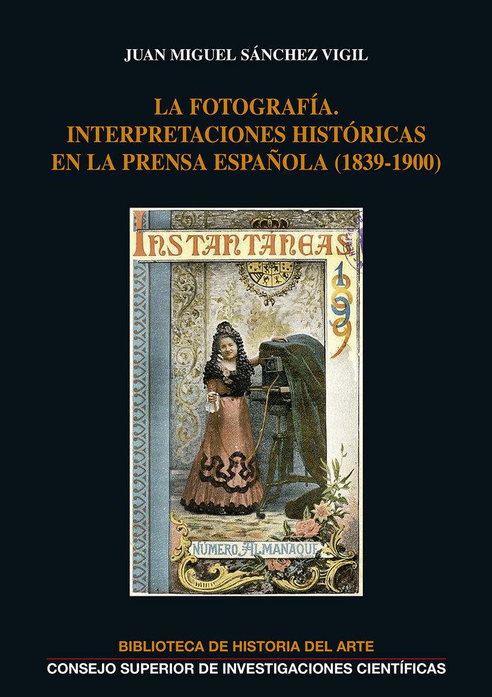 Fotografia interpretaciones historicas en la prensa español