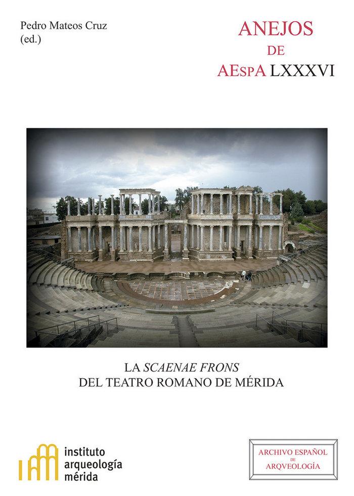 Scaenae frons del teatro romano de merida,la