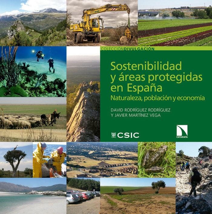 Sostenibilidad y areas protegidas en españa : naturaleza, po