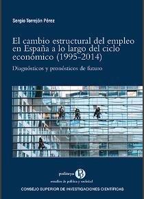Cambio estructural del empleo en españa a lo largo ciclo ec