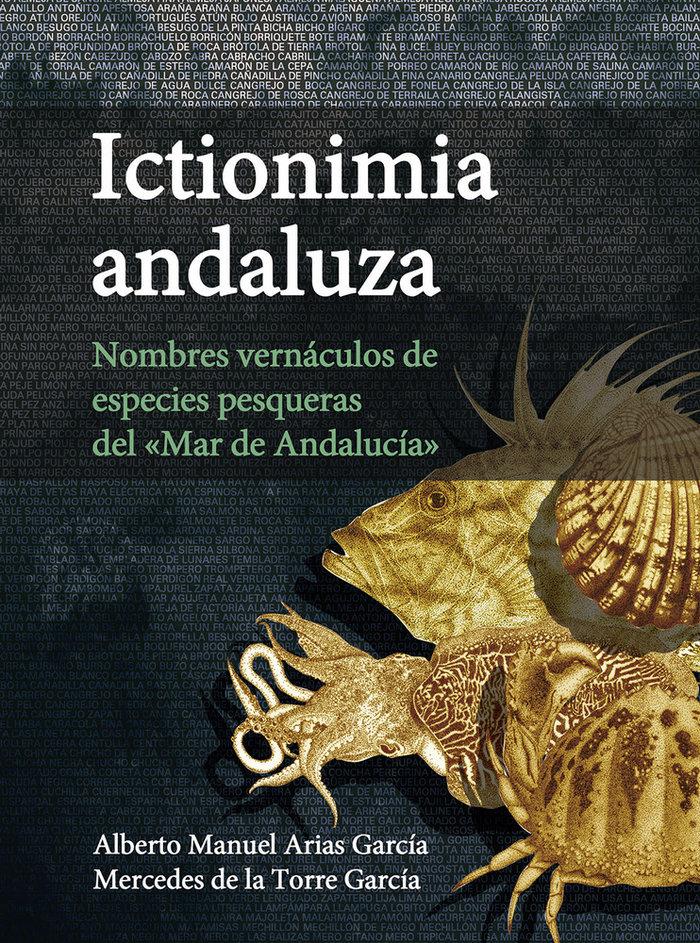 Ictionimia andaluza : nombres vernaculos de especies pesquer