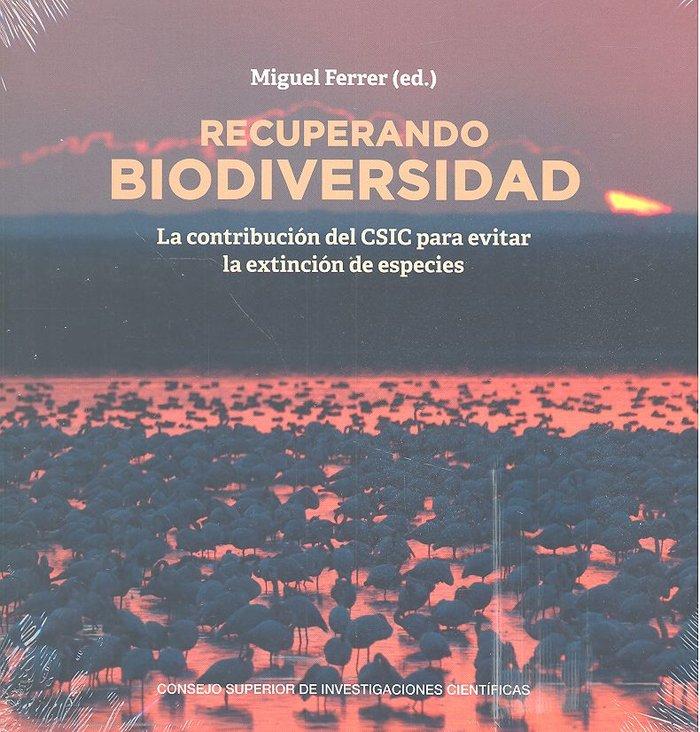 Recuperando biodiversidad la contribucion del csic para evi