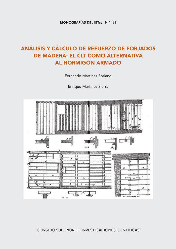 Analisis y calculo de refuerzo de forjados de madera: el clt