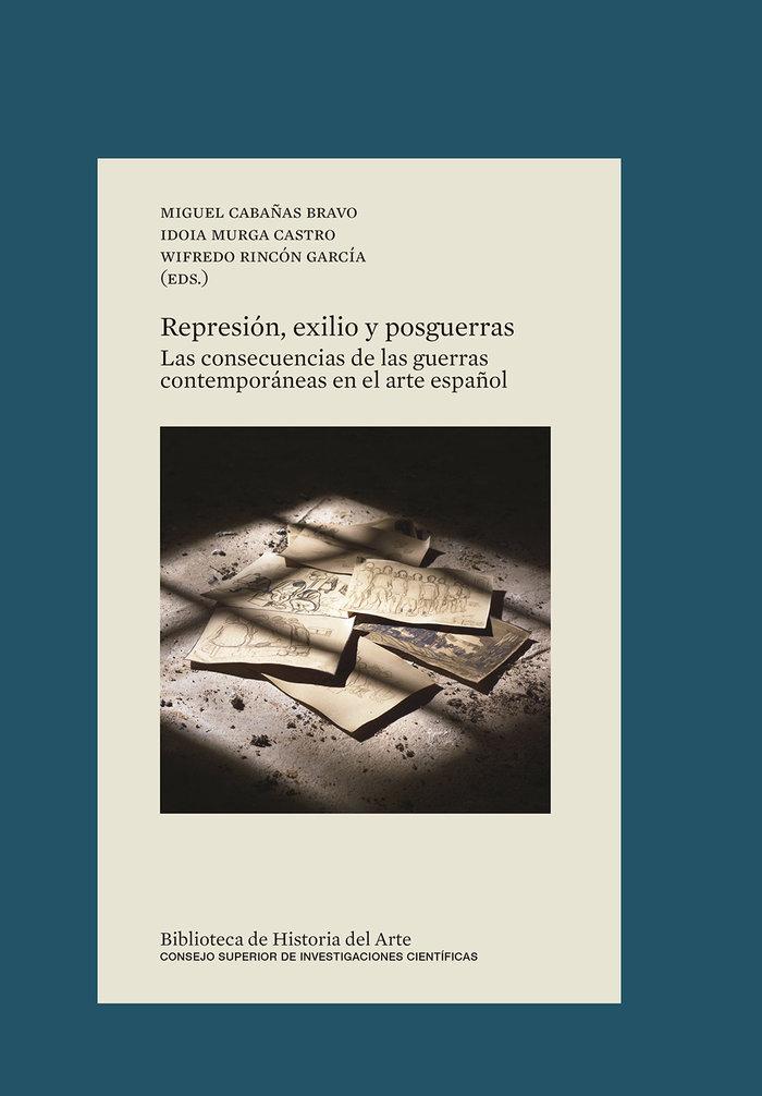 Represion exilio y posguerras las conse