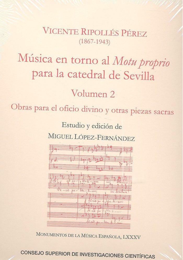 Musica en torno al motu proprio para la catedral de sevilla.