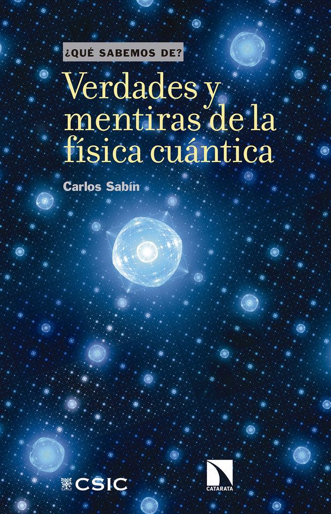 Verdades y mentiras de la fisica cuantica