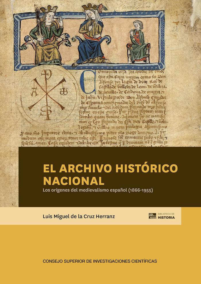 El archivo historico nacional y los origenes del medievalism