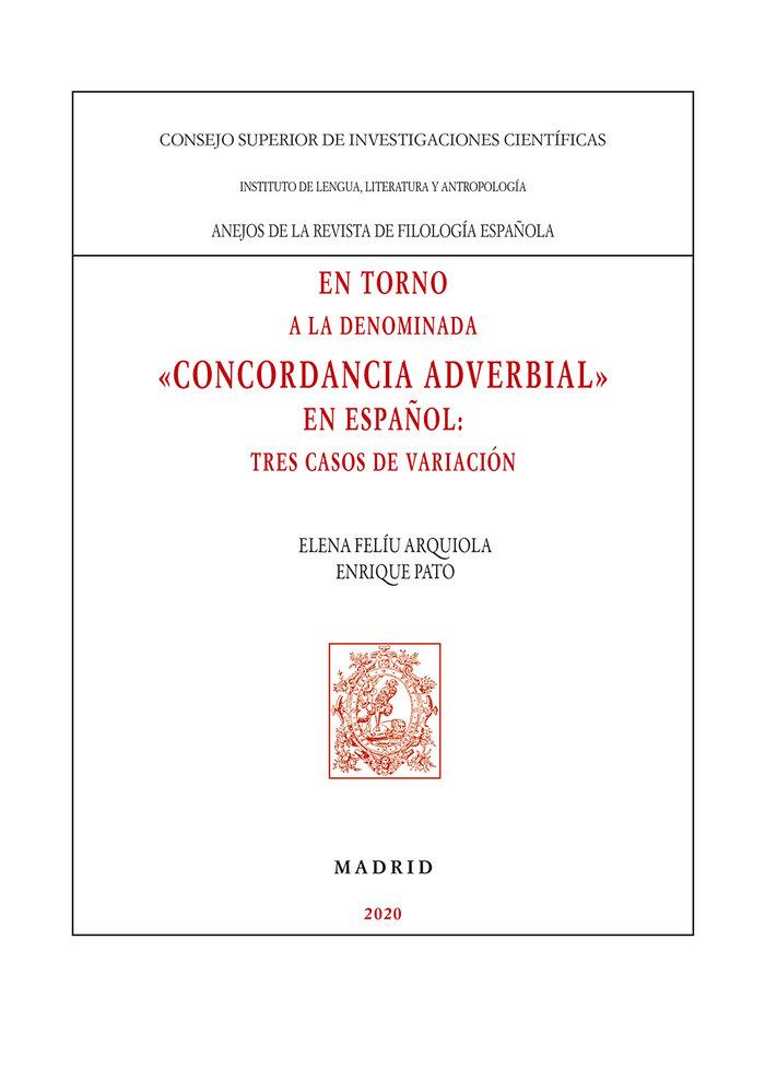 En torno a la denominada concordancia adverbial en español