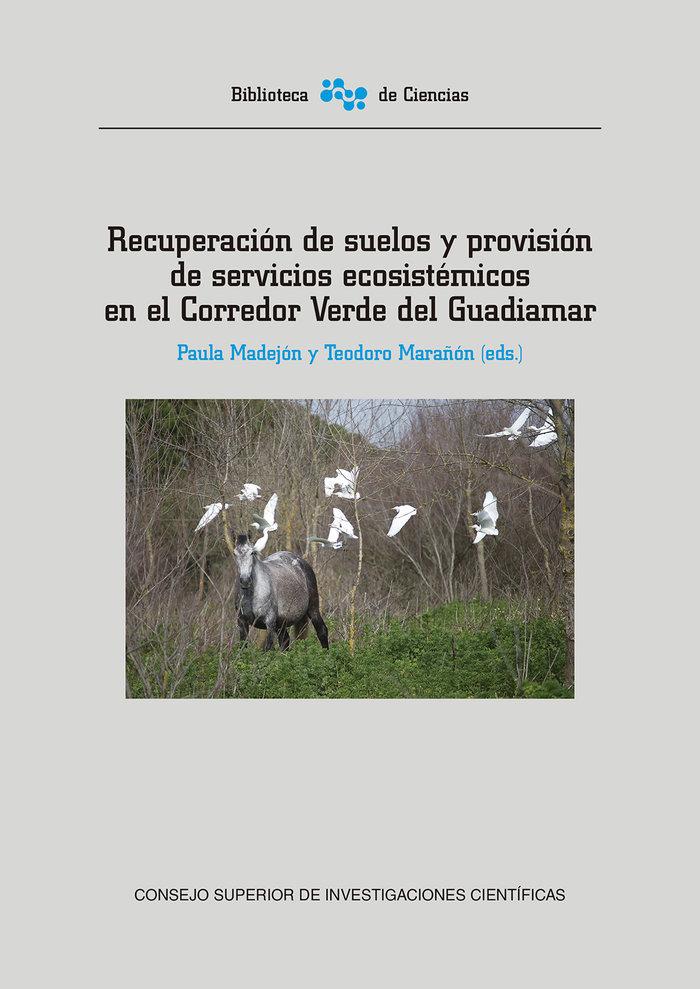 Recuperacion suelos y provision servicios ecosistemicos cor