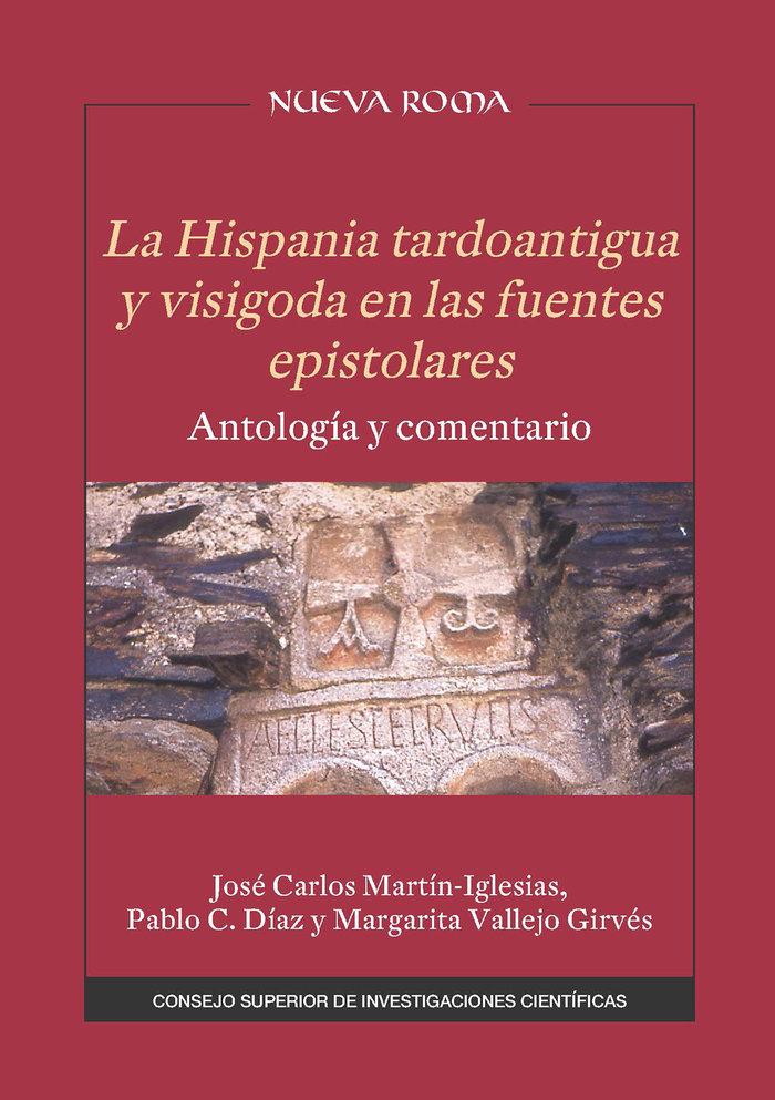 La hispania tardoantigua y visigoda en las fuentes epistolar