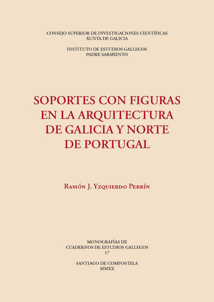 Soportes con figuras en la arquitectura de galicia y norte d