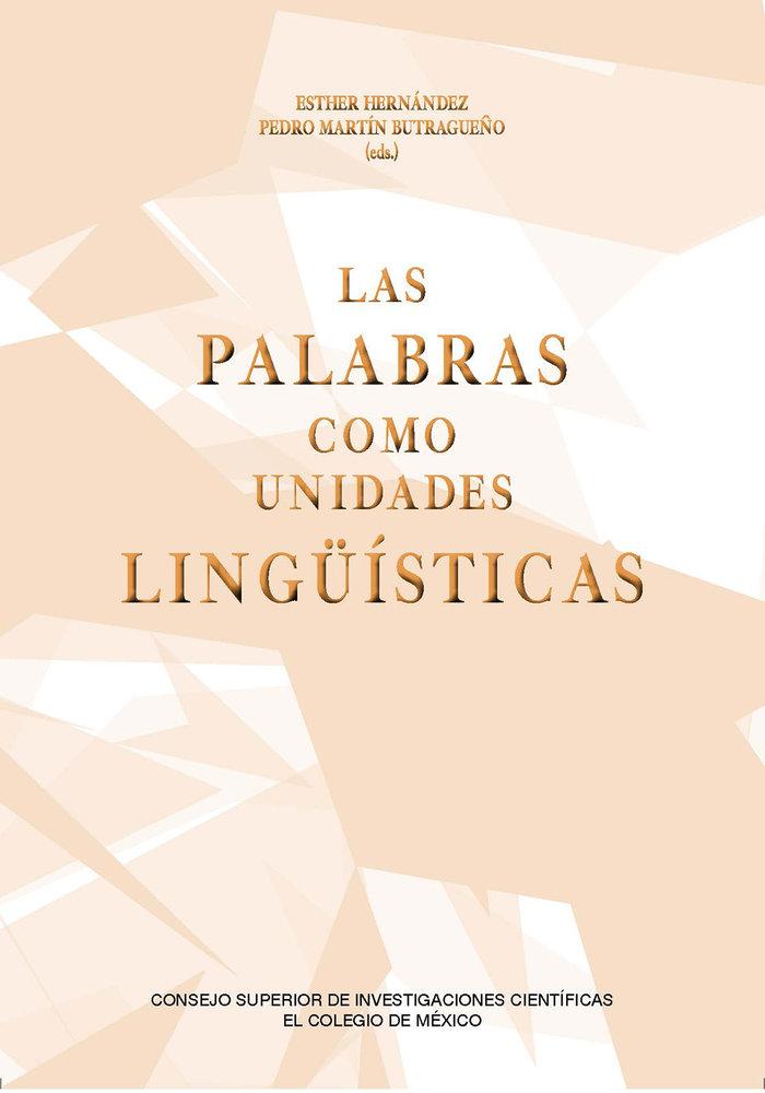 Las palabras como unidades lingÜisticas