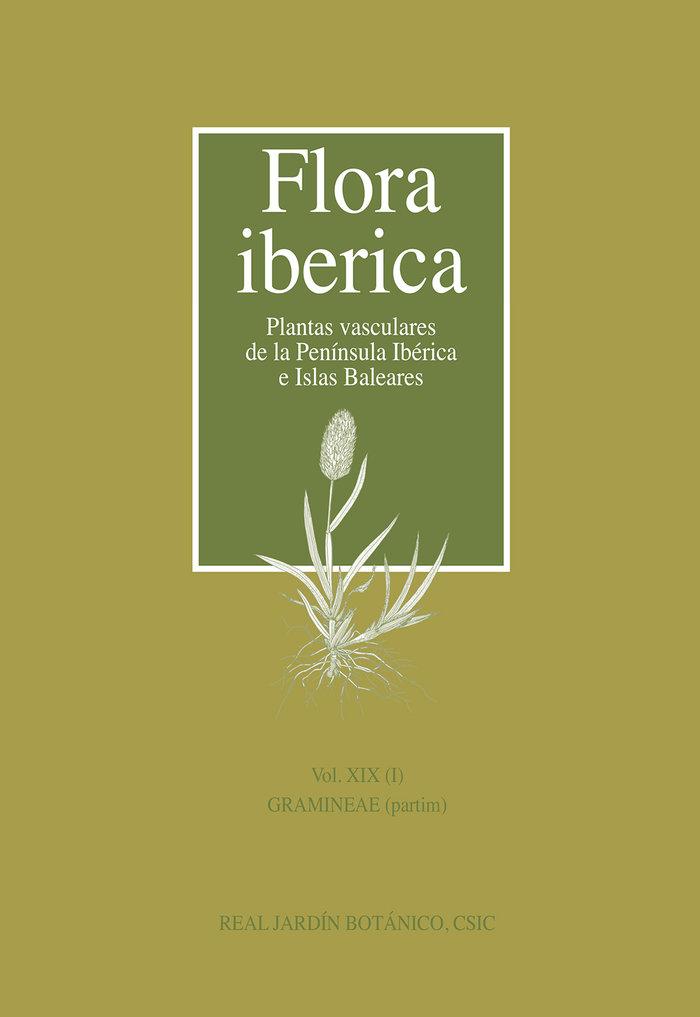 Flora iberica vol. xix (1) gramineae partim