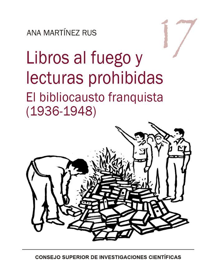 Libros al fuego y lecturas prohibidas el
