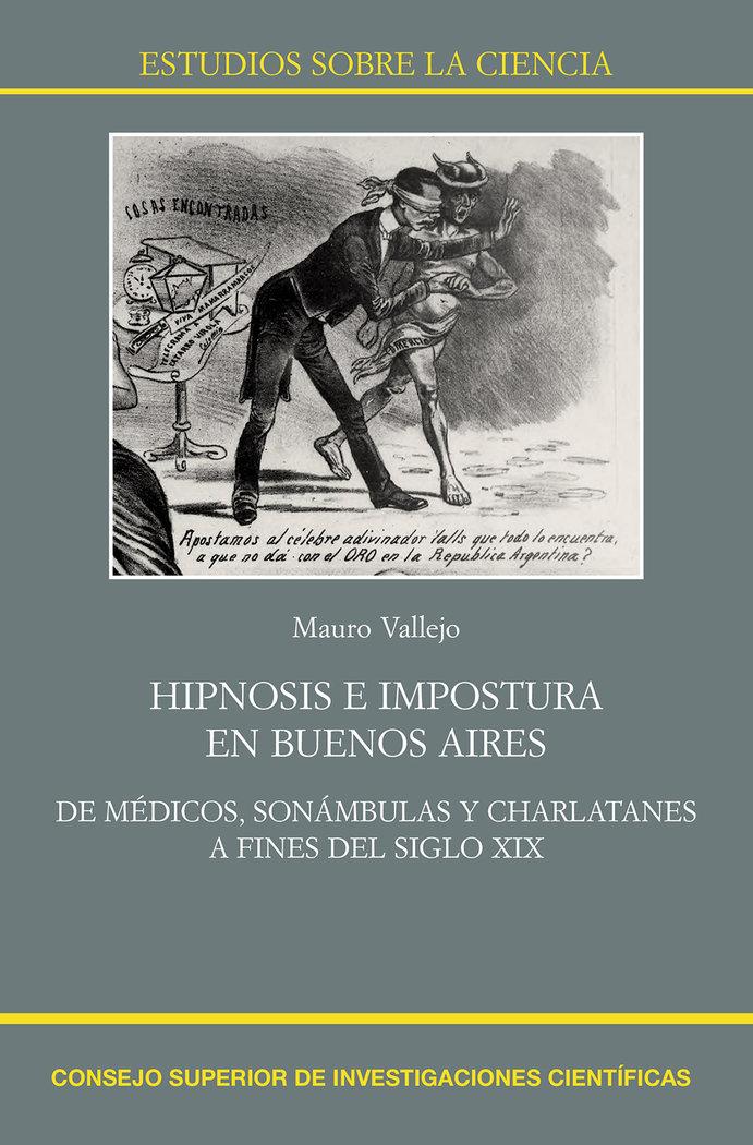 Hipnosis e impostura en buenos aires de medicos, sonambula