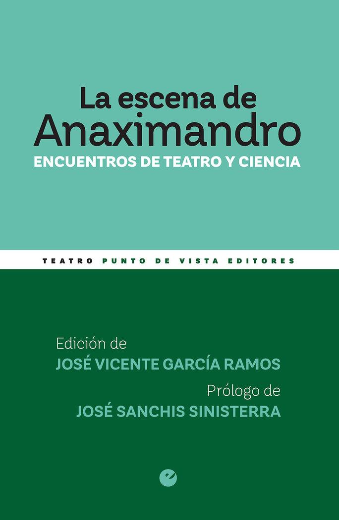 La escena de anaximandro encuentros de teatro y ciencia