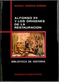 Alfonso xii y origenes restauracion