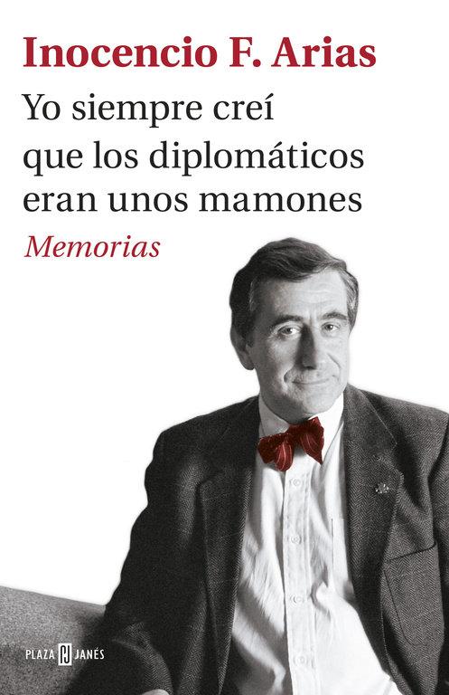 Yo siempre crei que los diplomaticos eran unos mamones
