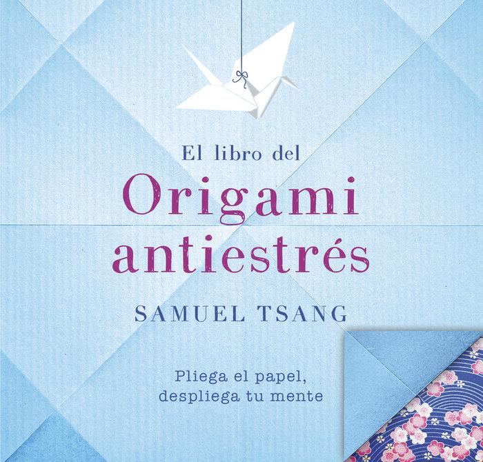 Libro de origami antiestres,el
