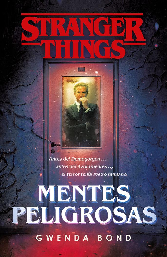 Stranger things mentes peligrosas