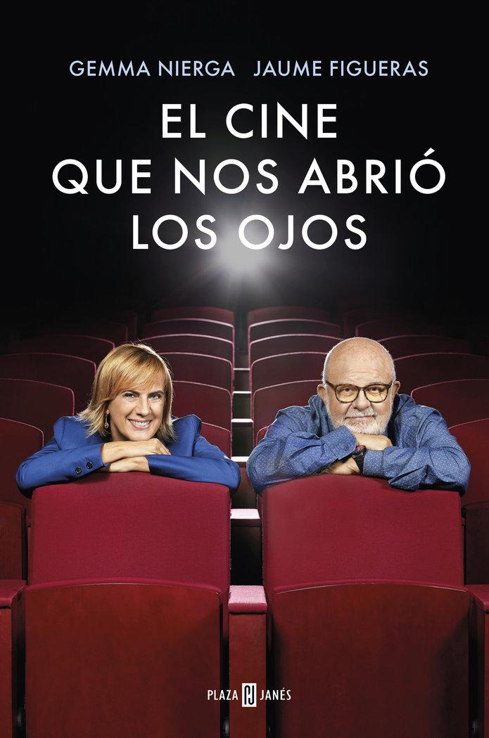 El cine que nos abrio los ojos