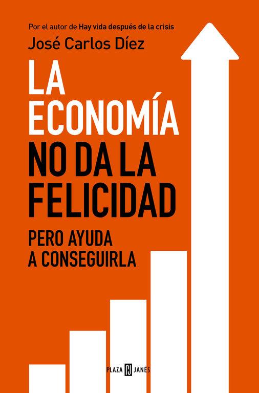 Economia no da la felicidad pero ayuda a conseguirla,la