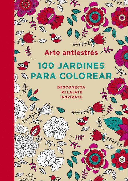 Arte antiestres 100 jardines para color