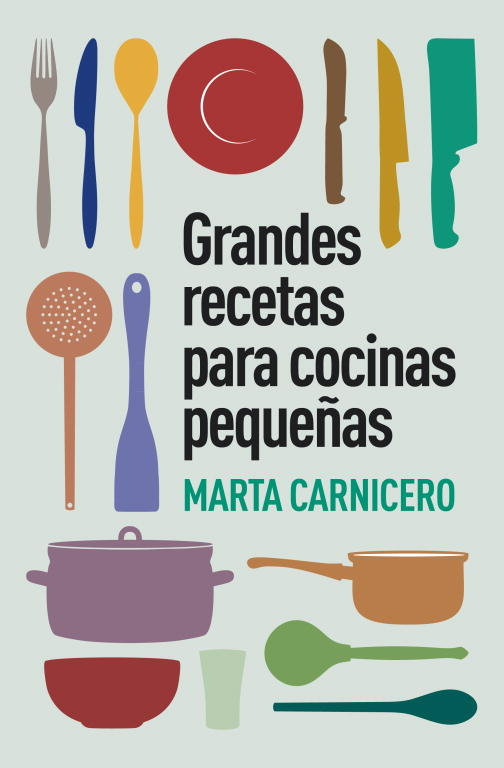 Grandes recetas para cocinas pequeñas