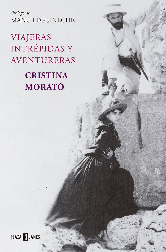 Viajeras intrepidas y aventureras (ed.actualizada)