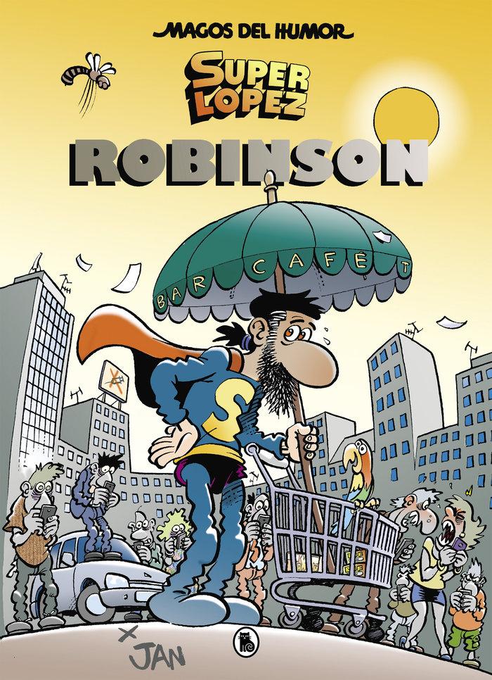 Superlopez. robinson (magos del humor 193)