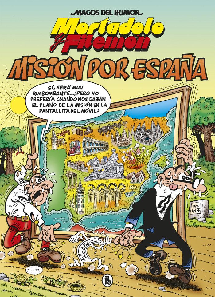 Mision por españa (magos del humor 208)
