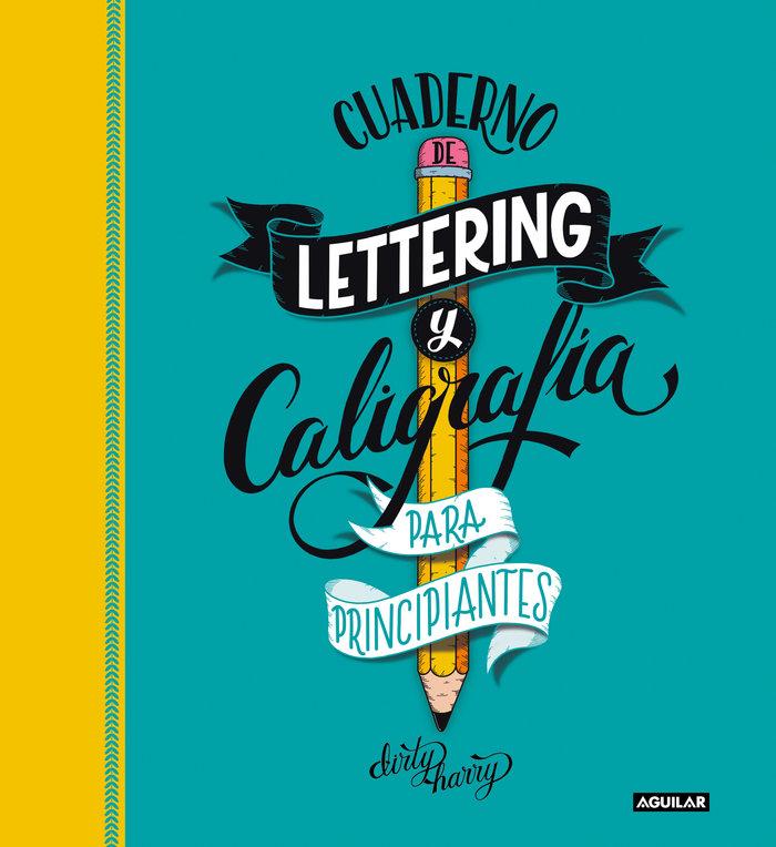 Cuaderno de lettering y caligrafia creativa para principiant