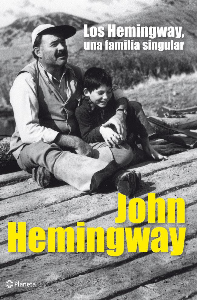 Hemingway una familia singular,los