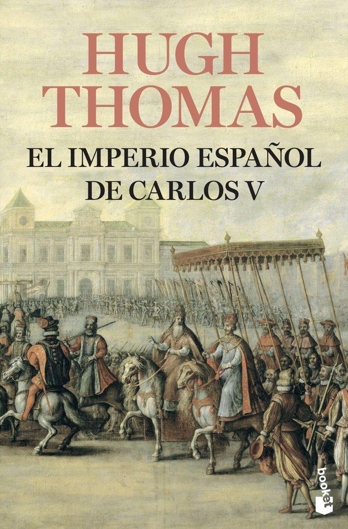 Imperio espaÑol de carlos v 1522 1558,el