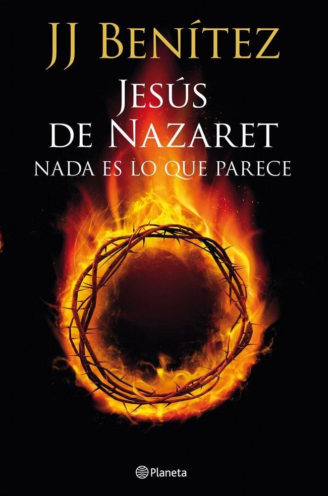 Jesus de nazaret nada es lo que parece