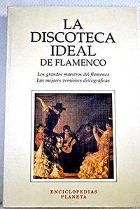Discoteca ideal de flamenco