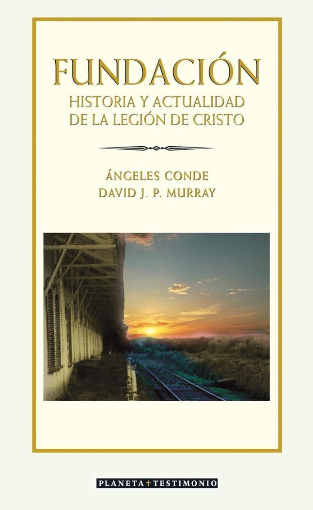 Fundacion historia actualidad de la legion de cristo