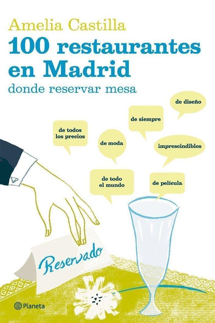 100 restaurantes en madrid