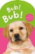 Bub! bub!
