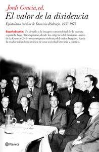 Valor de la disidencia.epistolario inedito d.ridruejo