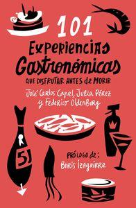 101 experiencias gastronomicas que disfrutar antes