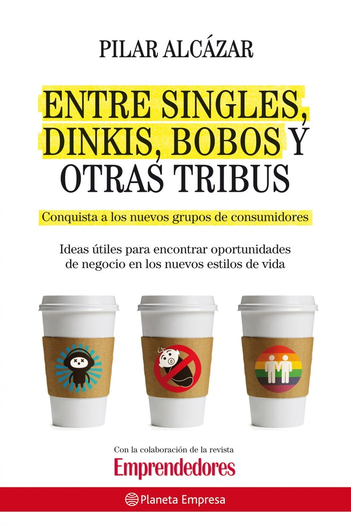 Entre singles dinkis bobos y otras tribus