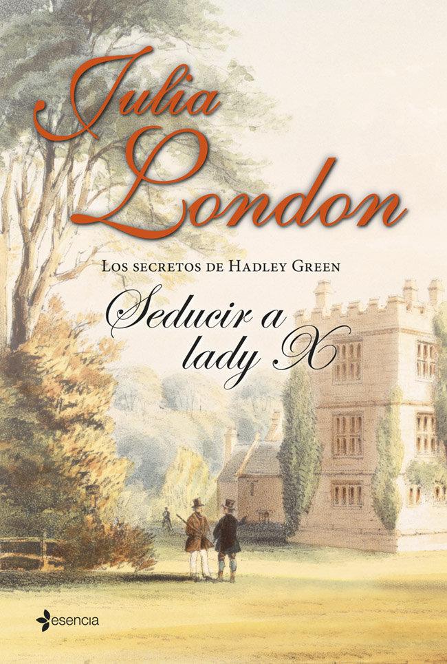 Secretos de hadley green seducir a lady x,los