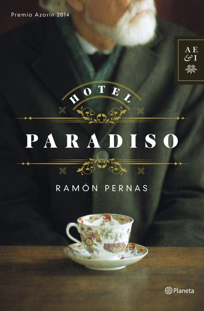 Hotel paradiso premio azorin 2014