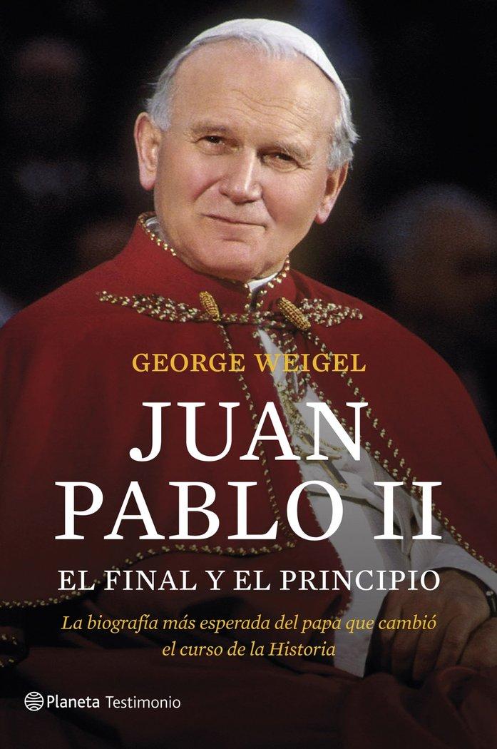 Juan pablo ii el final y el principio