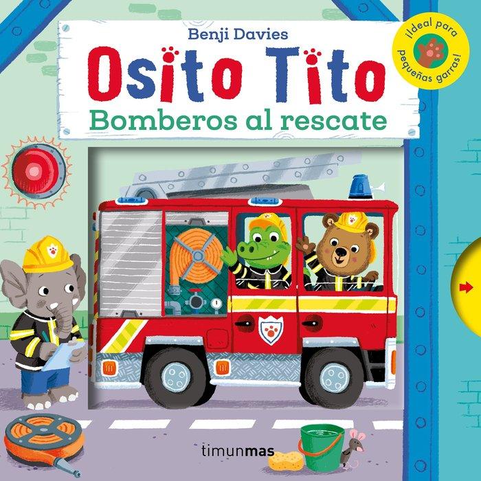 Osito tito bomberos al rescate
