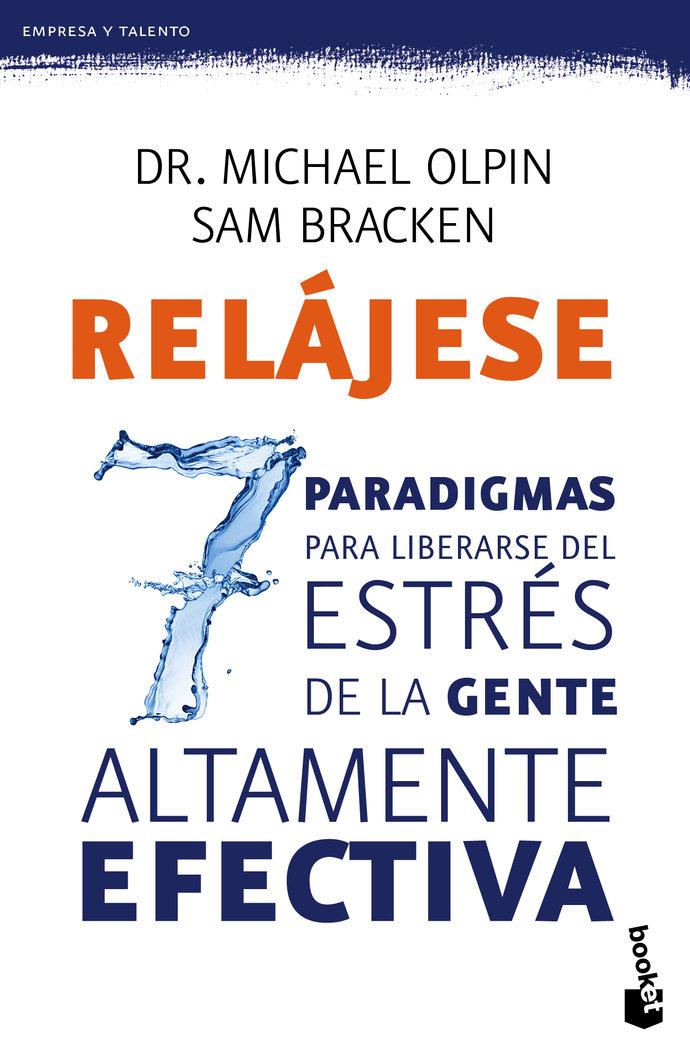 Relajese los 7 paradigmas para liberarse del estres