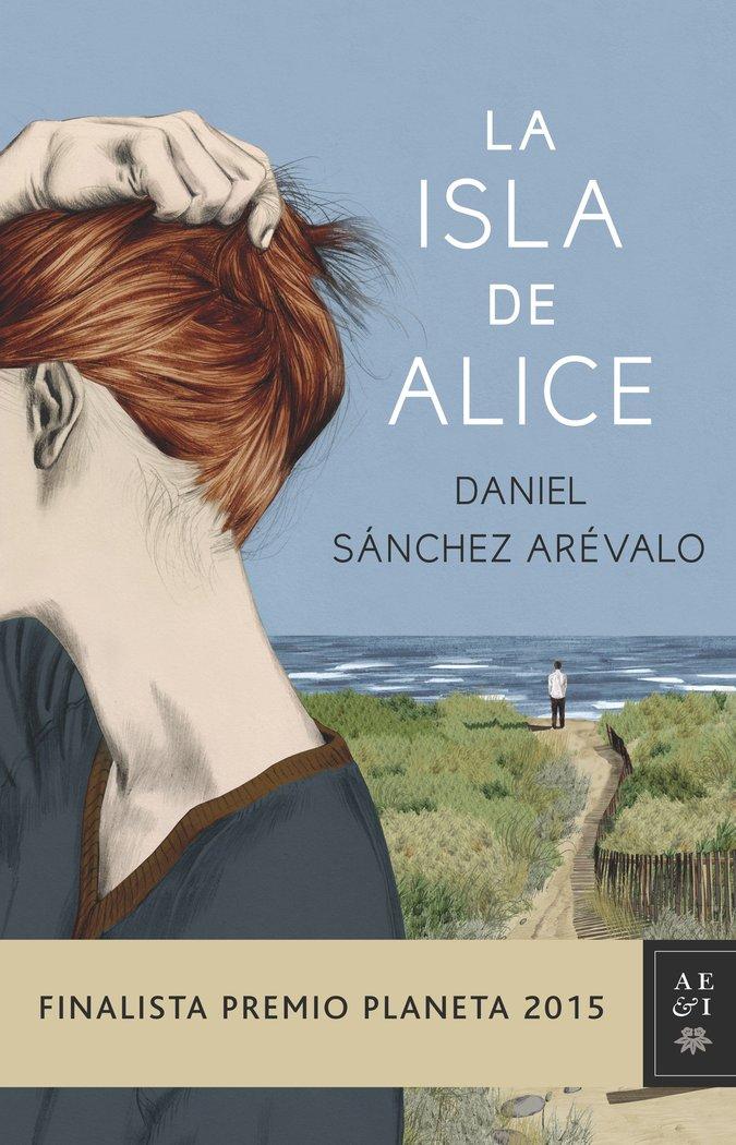 Isla de alice,la finalista planeta 2015