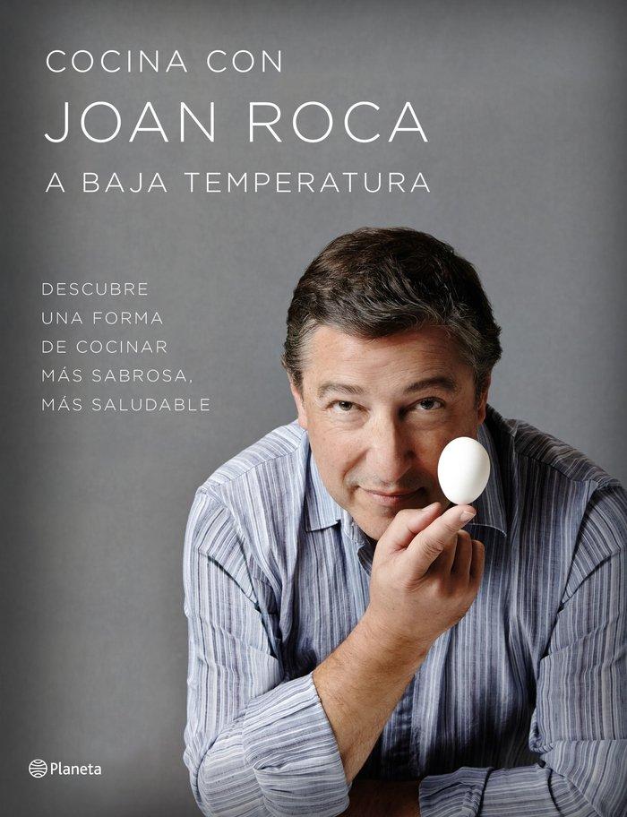 Cocina con joan roca a baja temperatura