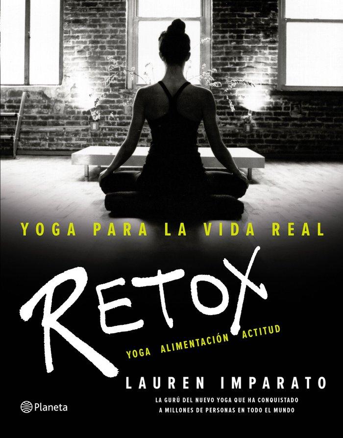 Yoga para la vida real retox
